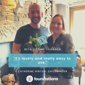 catherine hinton, childminder, feedback on the foundations app