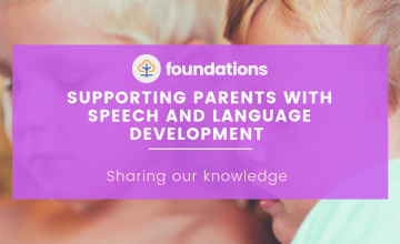 Supporting parents with speech and language development