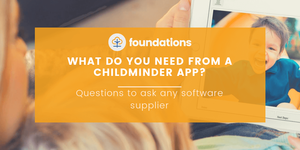 what do you need from a childminder app