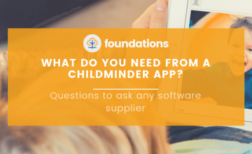 What do you need from a childminder app?