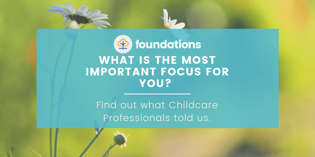 what is the most important focus for childminders