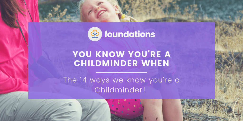 You know you're a childminder when