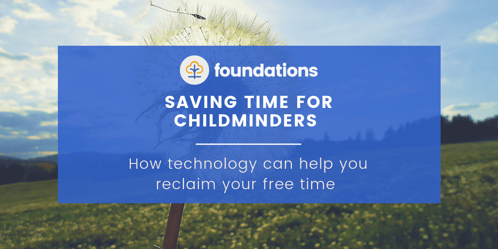 Saving time for childminders